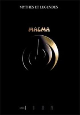 Magma — Mythes et Légendes 1