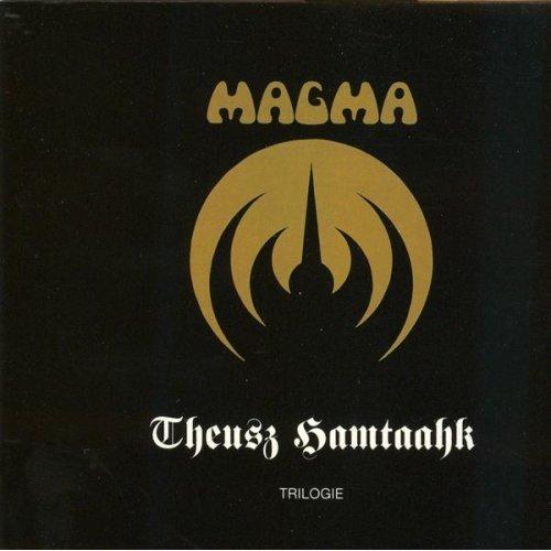 Magma — Theusz Hamtaahk Trilogie