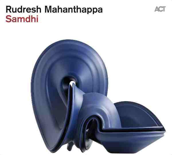 Rudresh Mahanthappa — Samdhi