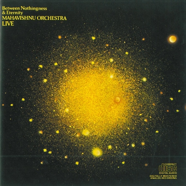Mahavishnu Orchestra — Between Nothingness and Eternity