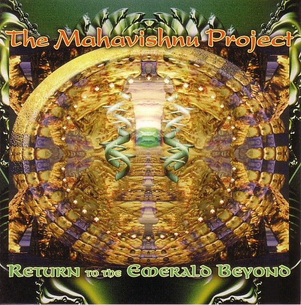 The Mahavishnu Project — Return to the Emerald Beyond