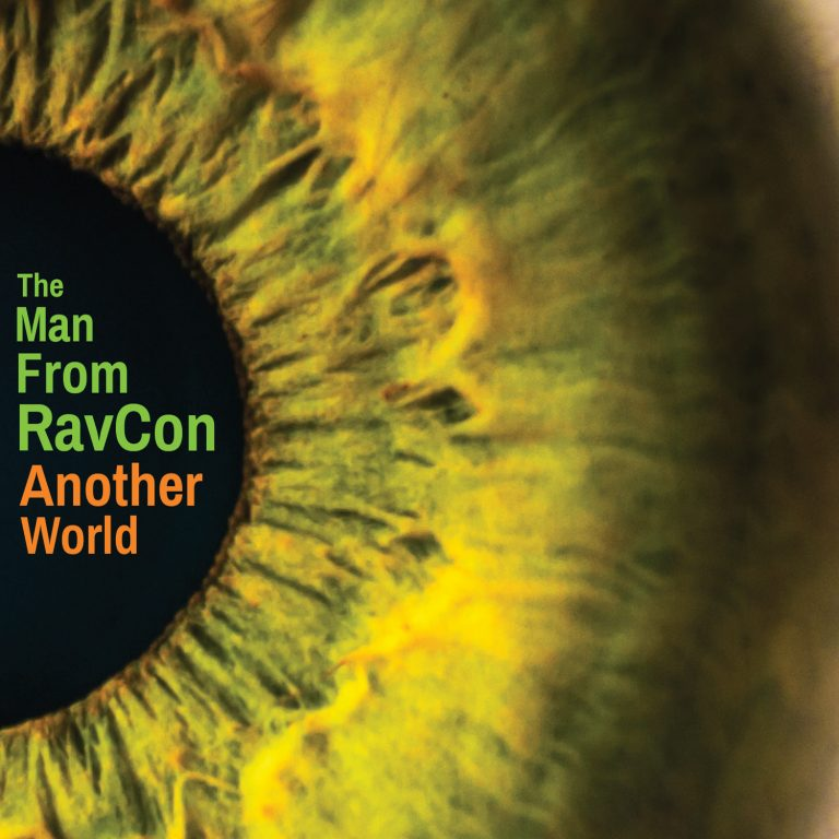 The Man from RavCon — Another World