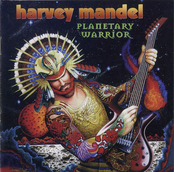 Harvey Mandel — Planetary Warrior