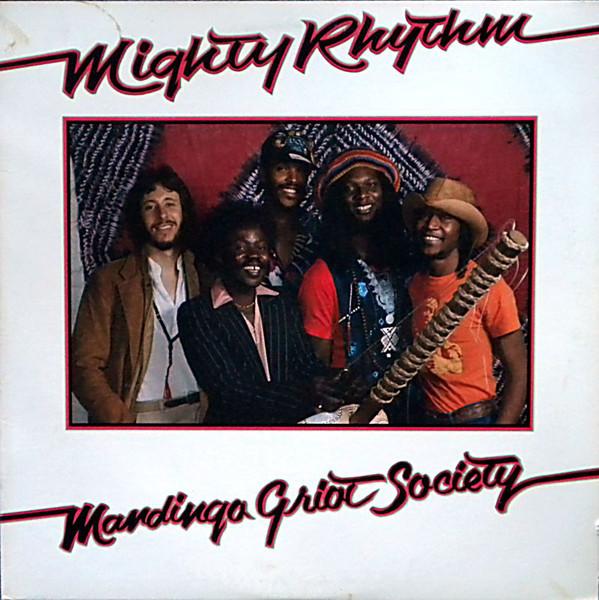 Mandingo Griot Society — Mighty Rhythm