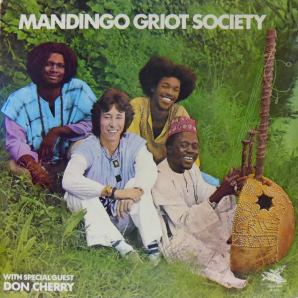 Mandingo Griot Society — Mandingo Griot Society
