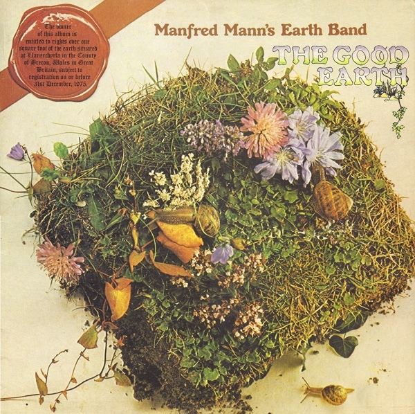 Manfred Mann's Earth Band — The Good Earth