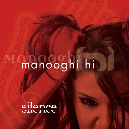 Manooghi Hi — Silence