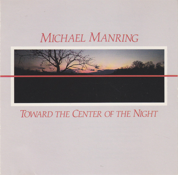 Michael Manring — Toward the Center of the Night