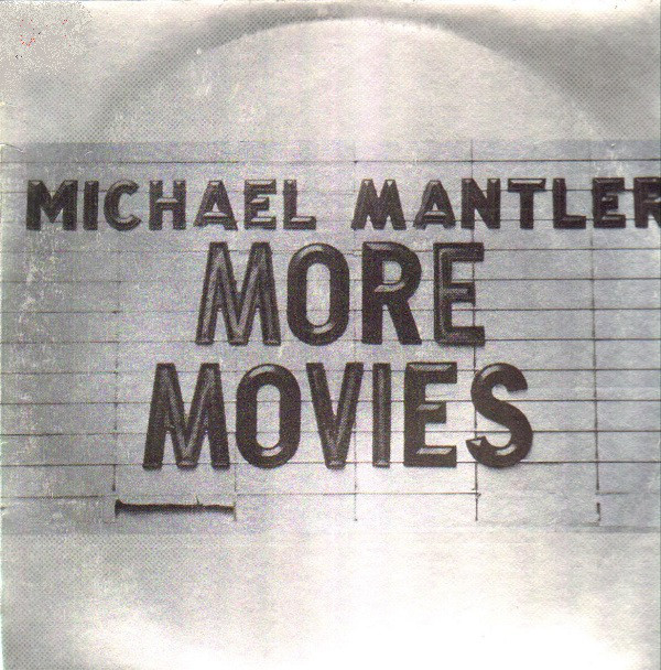 Michael Mantler — More Movies