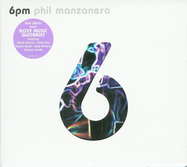 Phil Manzanera — 6pm