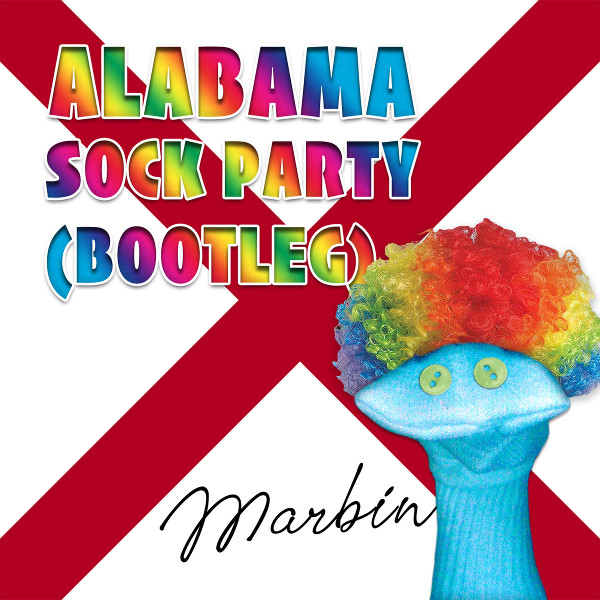 Marbin — Alabama Sock Party (Bootleg)