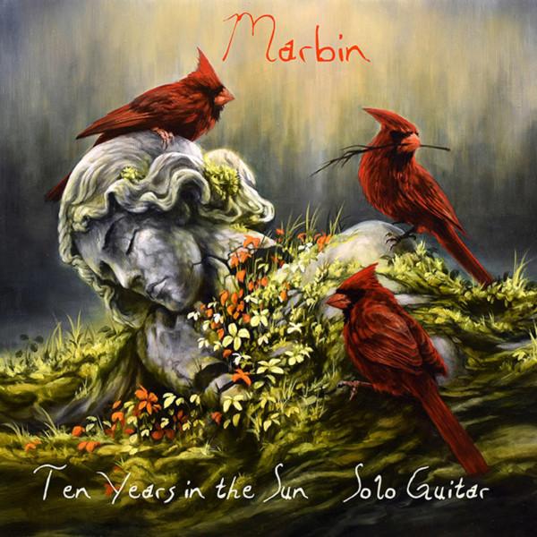 Marbin — Ten Years in Sun - Solo Guitar