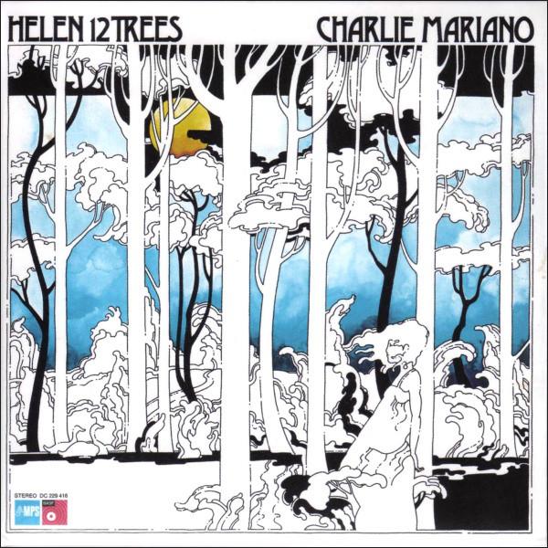 Charlie Mariano — Helen 12 Trees
