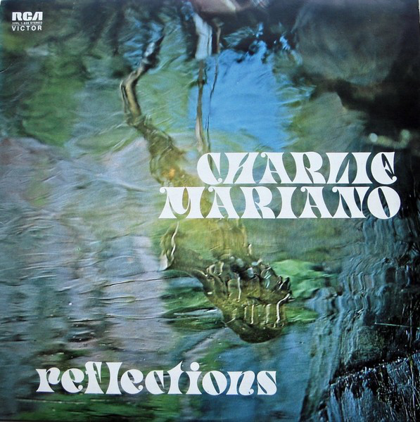 Charlie Mariano — Reflections