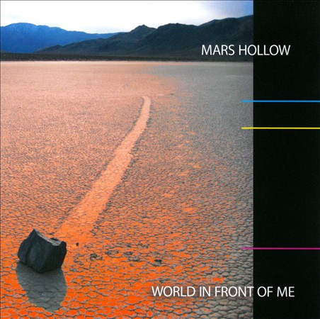 Mars Hollow — World in Front of Me