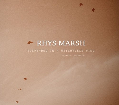 Rhys Marsh — Suspended in a Weightless Mind (Covers Volume 1)