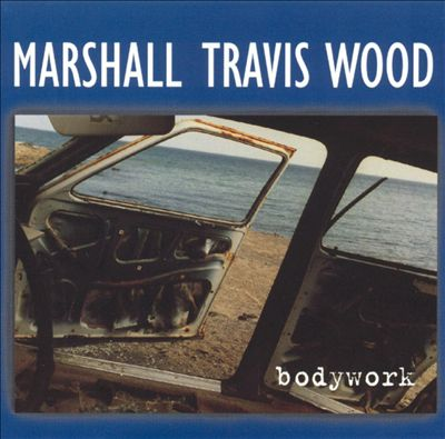 Marshall, Travis, Wood — Bodywork