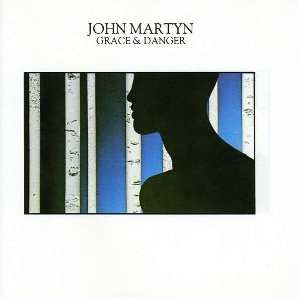 John Martyn — Grace and Danger
