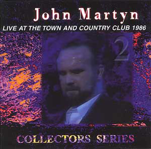 John Martyn — Live at The Town and Country Club 1986
