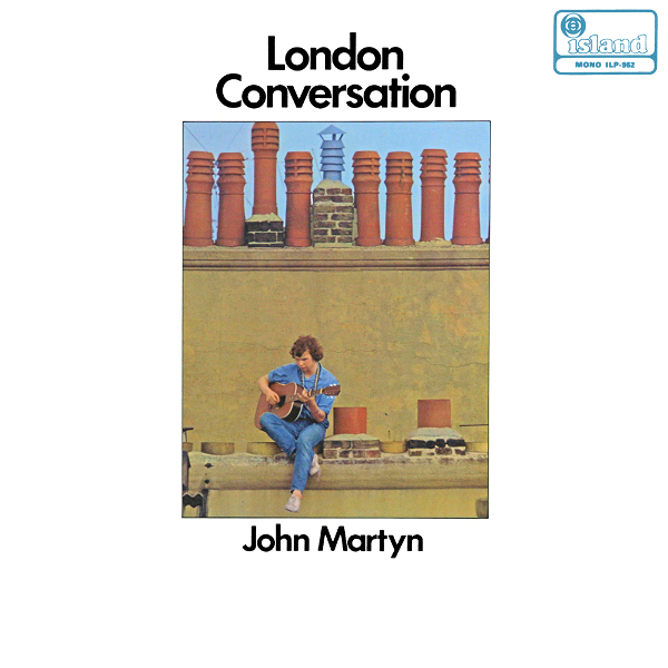 John Martyn — London Conversation