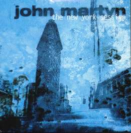 John Martyn — The New York Session