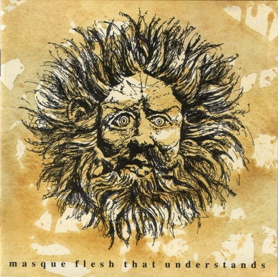 Masque — Flesh That Understands