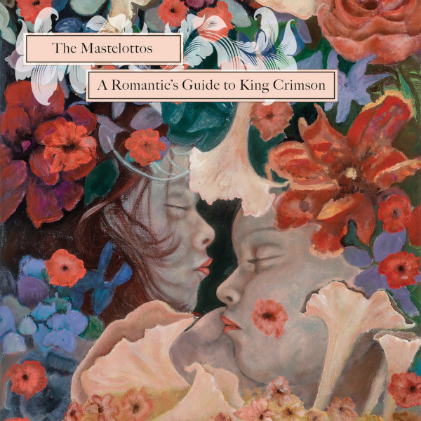 The Mastelottos — A Romantic's Guide to King Crimson