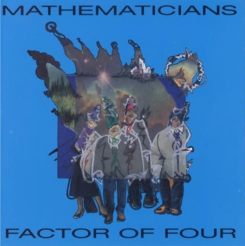 Mathematicians — Factor of Four