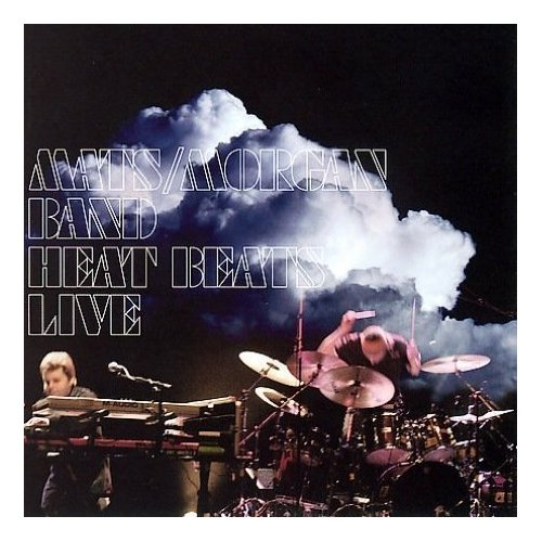 Mats / Morgan Band —  Heat Beats Live / Tourbook 1991 - 2007