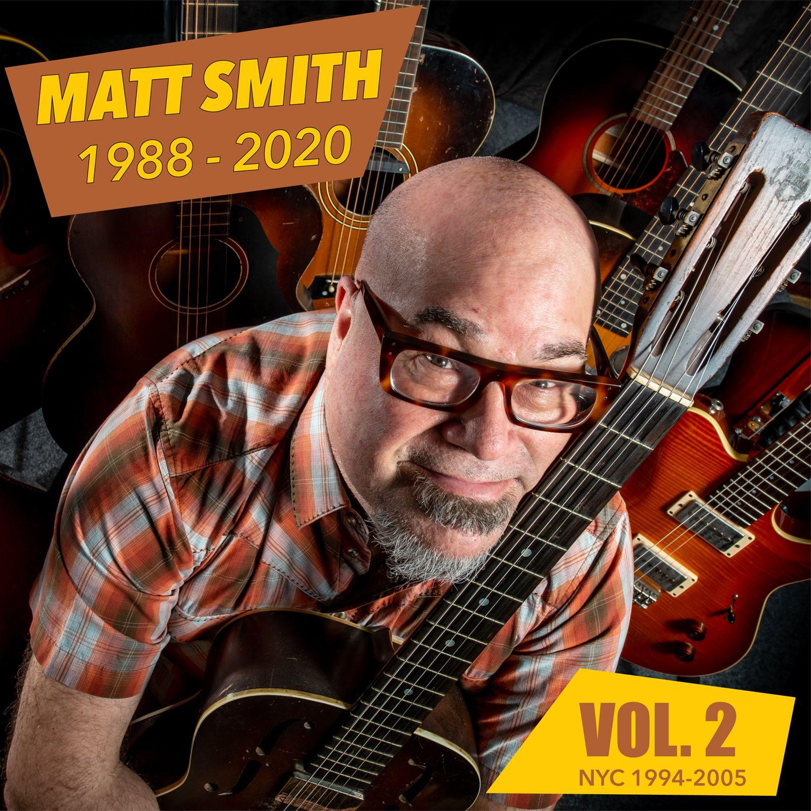 Matt Smith 1988-2020 Vol.2 -  NYC 1994-2005 Cover art
