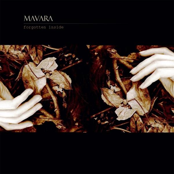 Mavara — Forgotten Inside