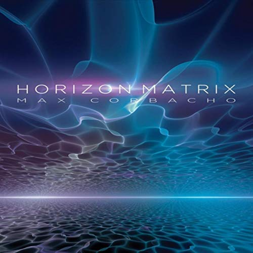 Max Corbacho — Horizon Matrix