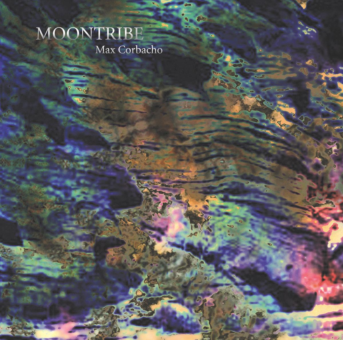 Max Corbacho — Moontribe