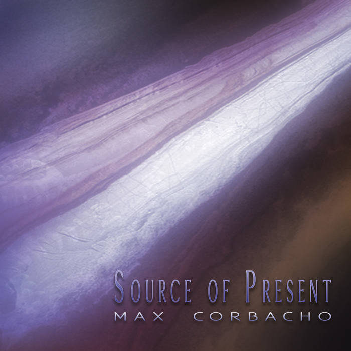 Max Corbacho — Source of Present