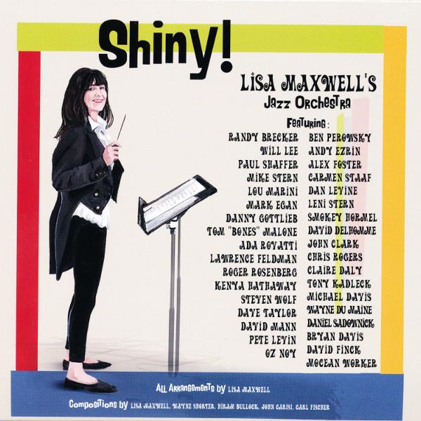 Lisa Maxwell's Jazz Orchestra — Shiny!
