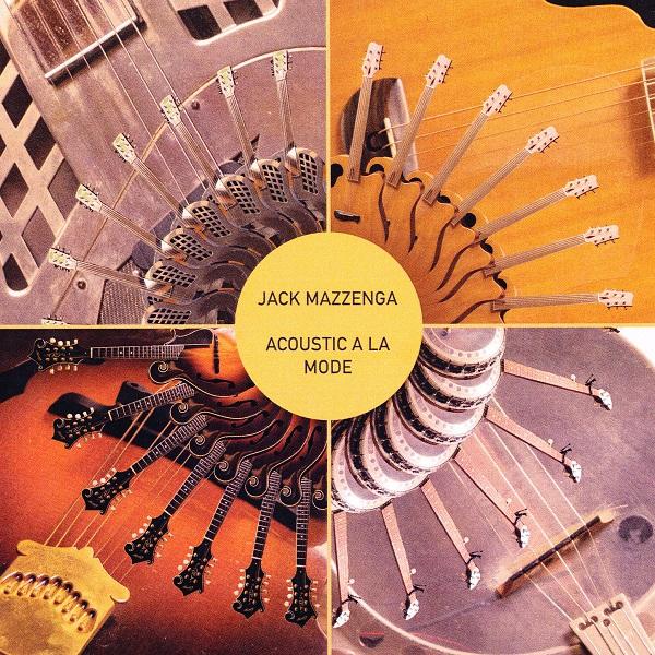 Jack Mazzenga — Acoustic a la Mode