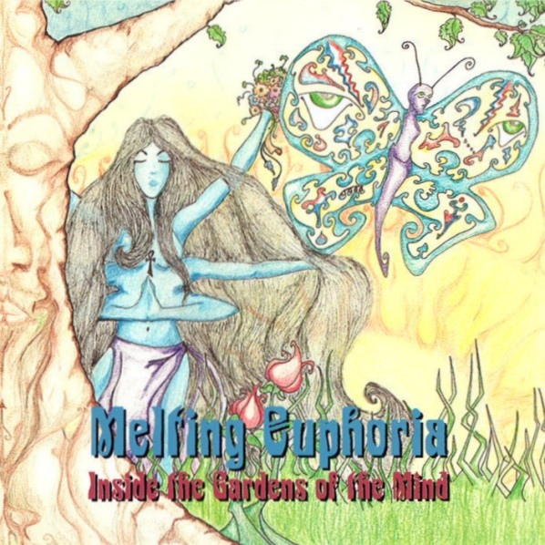 Melting Euphoria — Inside the Gardens of the Mind