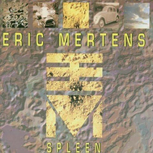 Eric Mertens — Spleen
