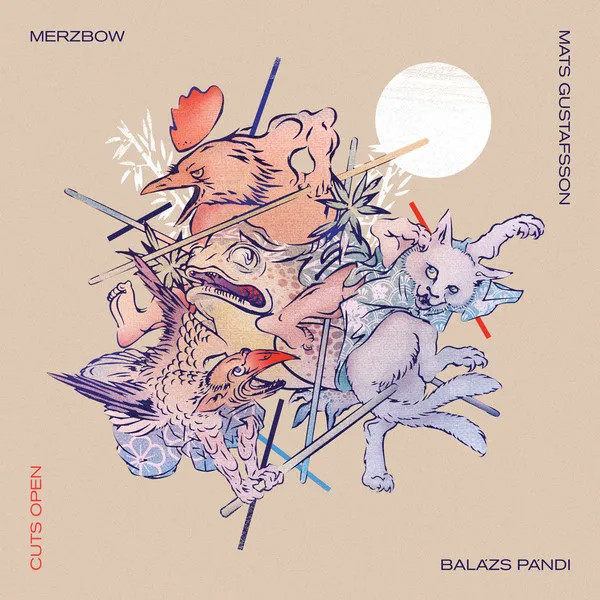 Merzbow / Mats Gustafsson / Balázs Pándi — Cuts Open