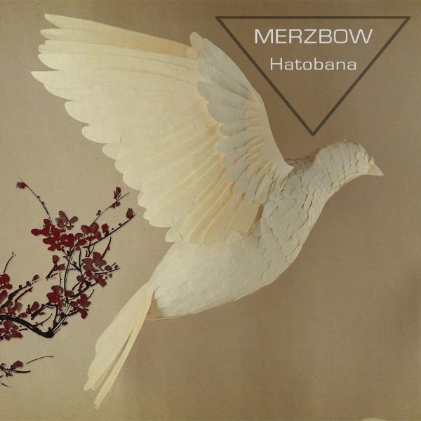 Merzbow — Hatobana