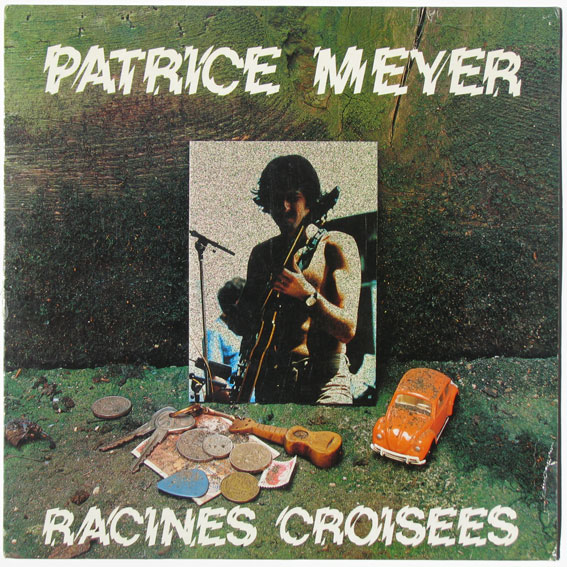 Patrice Meyer — Racines Croisées