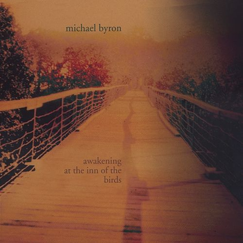 Michael Byron — Awakening at the Inn of the Birds