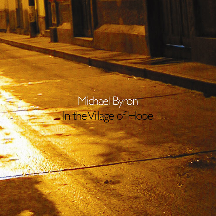 Michael Byron — In the Village of Hope