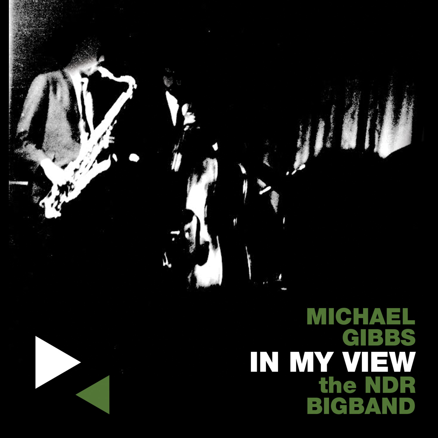 Michael Gibbs & The NDR Bigband — In My View