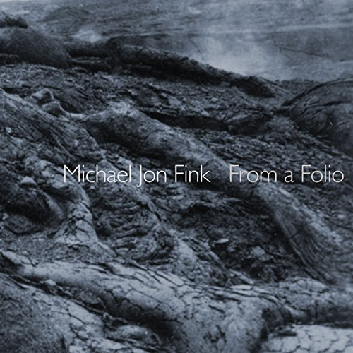 Michael Jon Fink — From a Folio