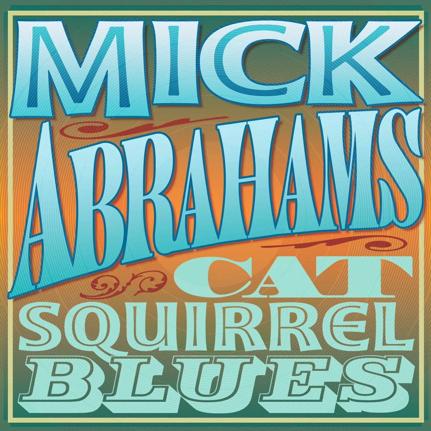 Mick Abrahams — Cat Squirrel Blues