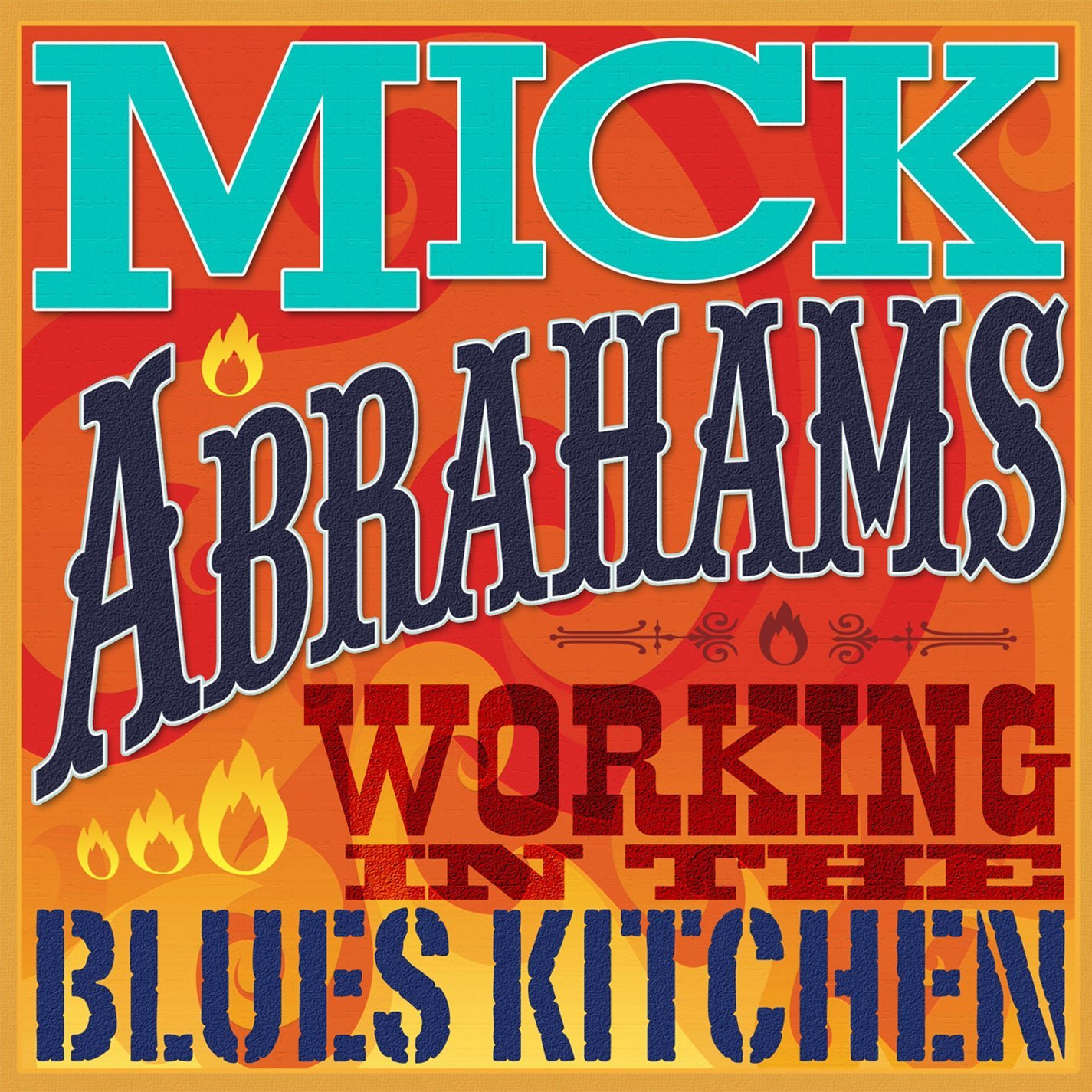 Mick Abrahams — Working in the Blues Kitchen