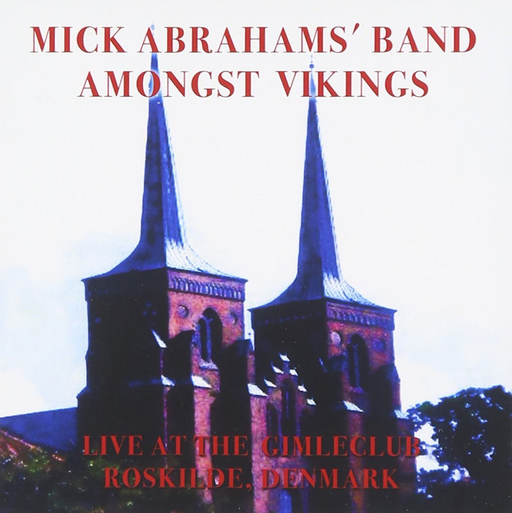 Mick Abrahams Band — Amongst Vikings