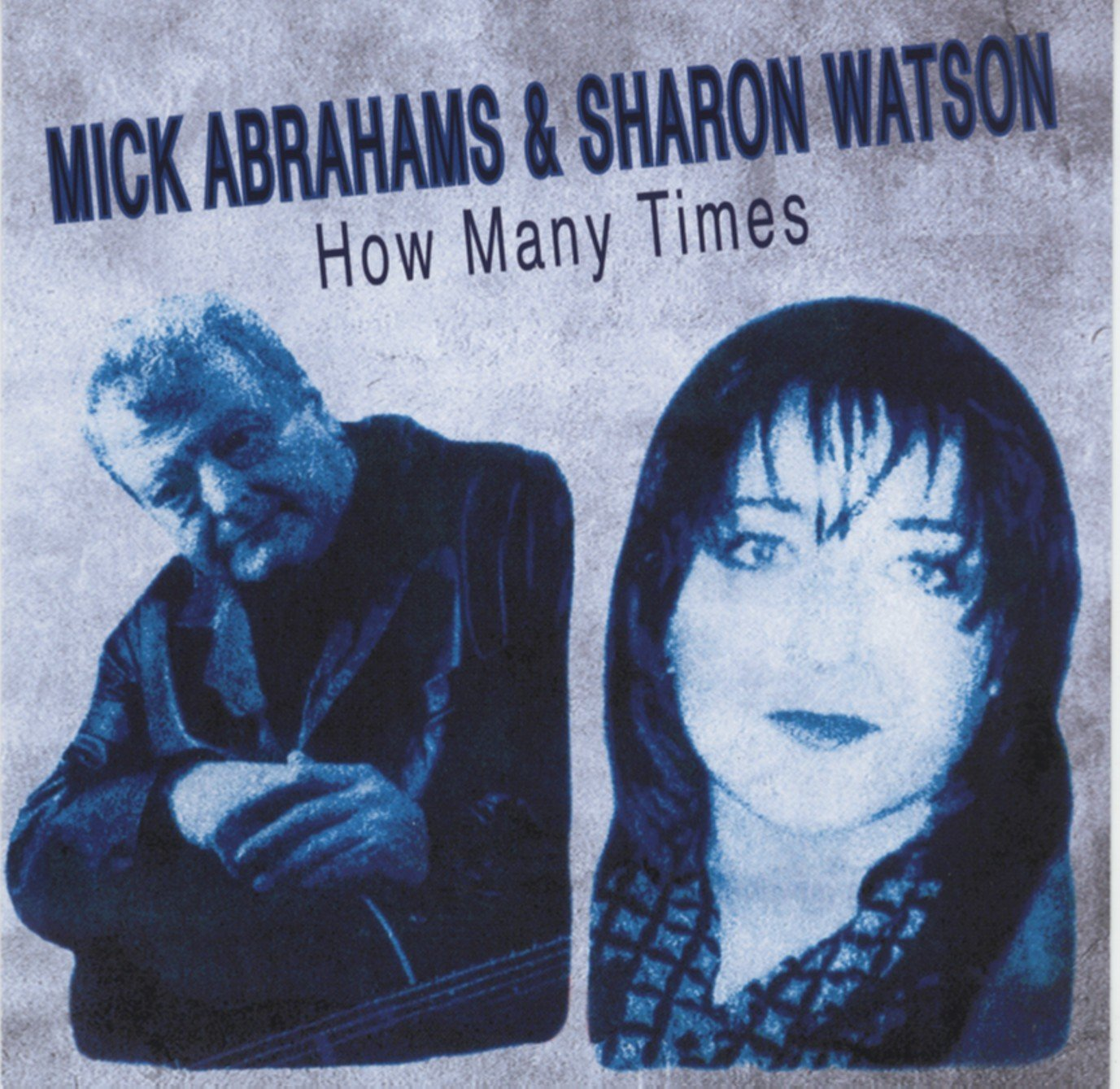Mick Abrahams / Sharon Watson — How Many Times