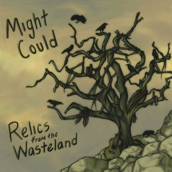 Might Could — Relics from the Wasteland